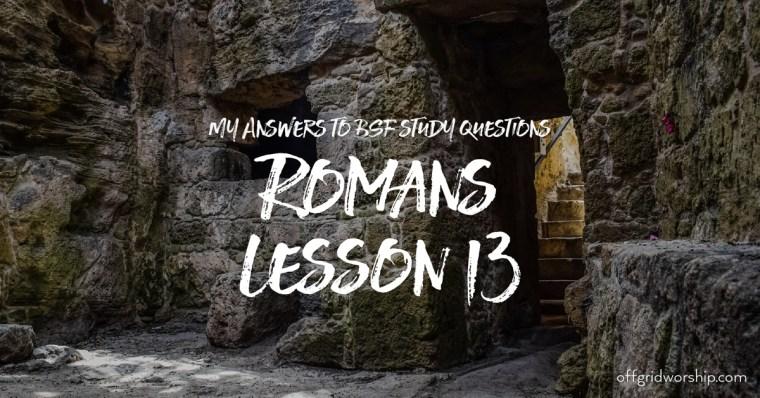 Romans Lesson 13 Day 5,Romans Lesson 13 Day 4,Romans Lesson 13 Day 3,Romans Lesson 13 Day 2