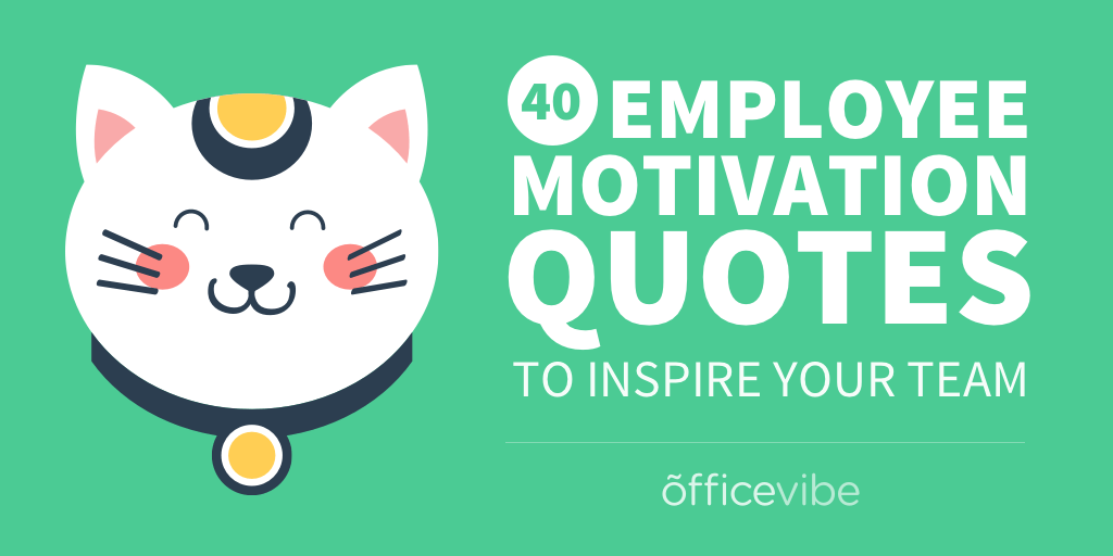 Short Motivational Quotes For Employees: Short Motivational Quotes Employees