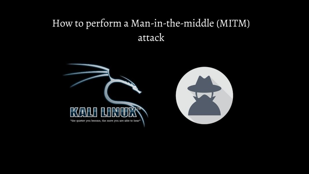 How To Do Man in the Middle Attack in Kali Linux