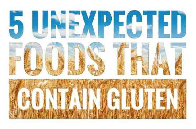 5 Unexpected Foods That Contain Gluten