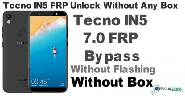 Tecno in5 frp lock bypass/reset done without box - Official Roms