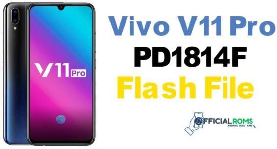 Vivo V11 Pro PD1814F Flash File (Stock ROM)