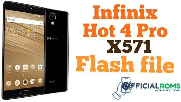 Infinix Hot 4 Pro X571 Flash File (Stock ROMs)