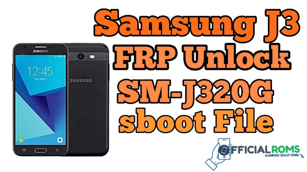 Samsung J3 FRP Unlock SM-J320G ENG Boot File