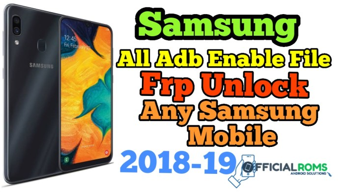 Samsung All sboot adb File & Frp Unlock Any Samsung Mobile
