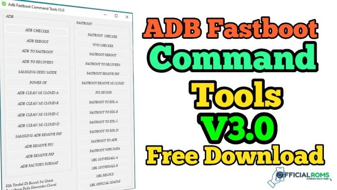 ADB Fastboot Command Tools V3 Redmi,Samsung,Vivo,Oppo