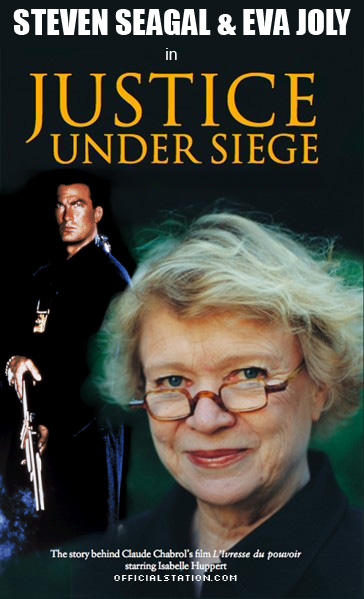 Steven Seagal & Eva Joly in Justice Under Siege