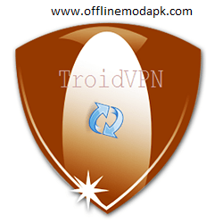 Troid VPN Apk Latest Free Download For Android - Offlinemodapk
