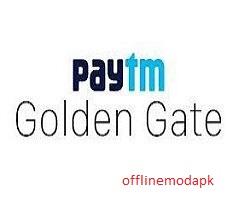 Paytm Golden Gate Apk Free Download For Andriod - Offlinemodapk