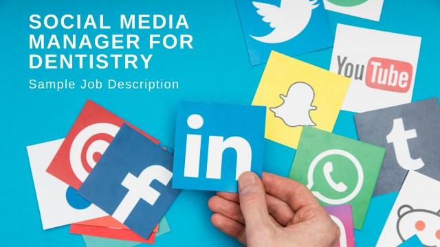 sample job description for dental social media position