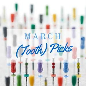 march tooth picks endodontics