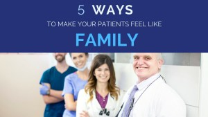 5 ways revenuewell helps patients feel like family
