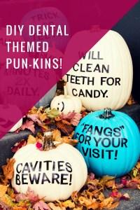 diy dental themed pun-kins