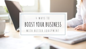 boost your business with equipment header