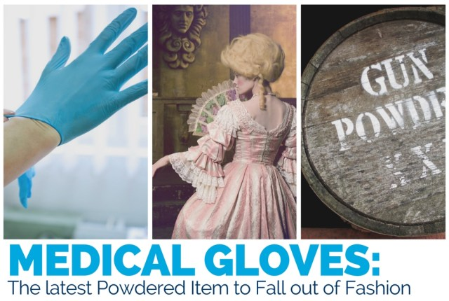 Powdered Gloves: The Latest Powdered Item to Fall out of Fashion