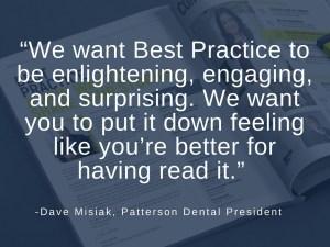 Dave Misiak Best Practice Quote
