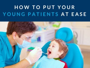 how to put your young patients at ease