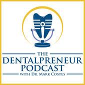 the dentalpreneur podcast thumbnail