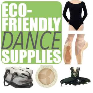 Want to be a green dancer? Consider investing in eco-friendly dance supplies such as vegan dance shoes, organic dancewear and secondhand costumes.