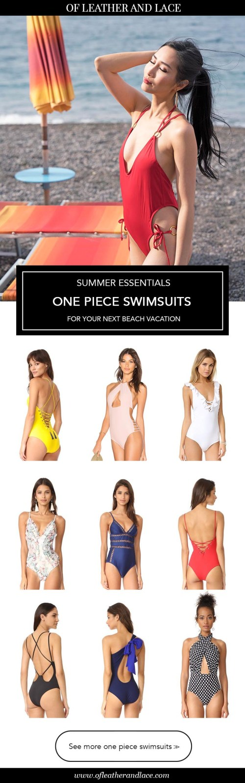 16 Gorgeous One Piece Swimsuits for Your Next Beach Vacation | Fashion and Travel Blog: Of Leather and Lace