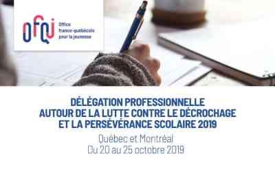 Délégation professionnelle autour de la lutte contre le décrochage et la persévérance scolaire 2019