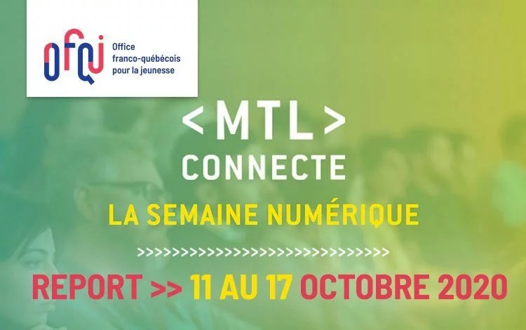 MTL Connecte 2020 – reporté