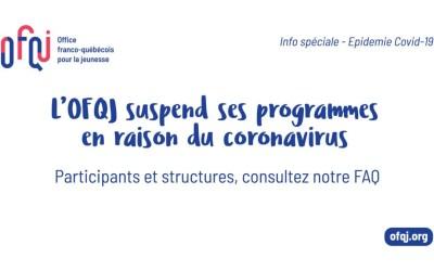 Epidémie de coronavirus : l'OFQJ répond à vos questions