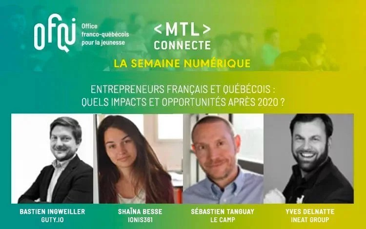 MTL Connecte : assistez à la table de discussion entrepreneuriale de l'OFQJ