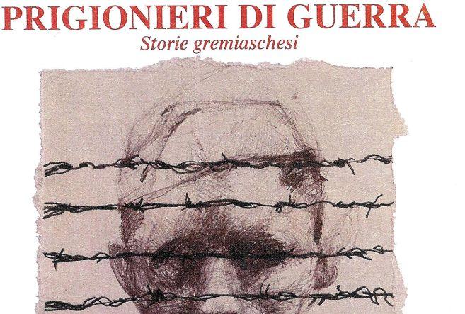 """A Gremiasco si presenta il libro """"Prigionieri di guerra"""""""
