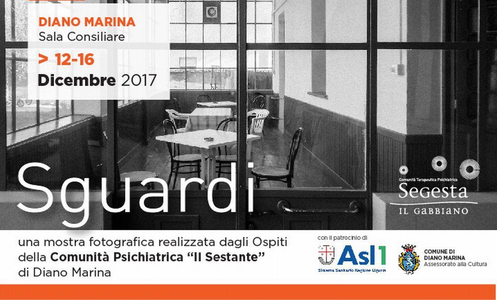 """Inaugurata a Diano Marina la mostra """"Sguardi"""" realizzata dagli ospiti dellaComunità Psichiatrica """"Il Sestante"""""""