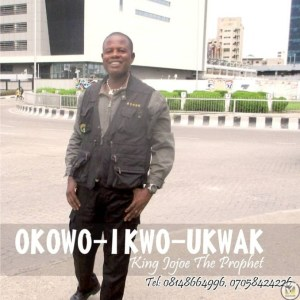 Okowo Ikwo Ukwak – King Jojoe The Prophet (Mp3 Download)