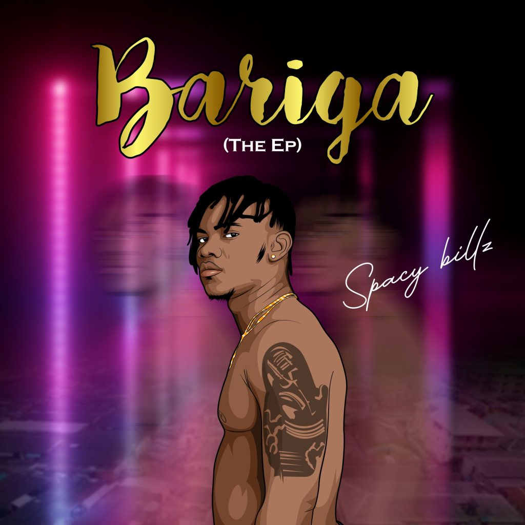Spacy Billz – Bariga (The EP)