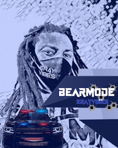 [MUSIC] Erayvibes – Bear Mode
