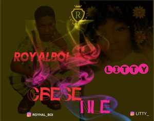 Royalboi ft Litty – Gbese Nle