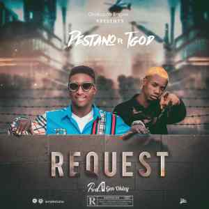 Download Music: Destiano Ft TGod – Request (Prod by Okizy)