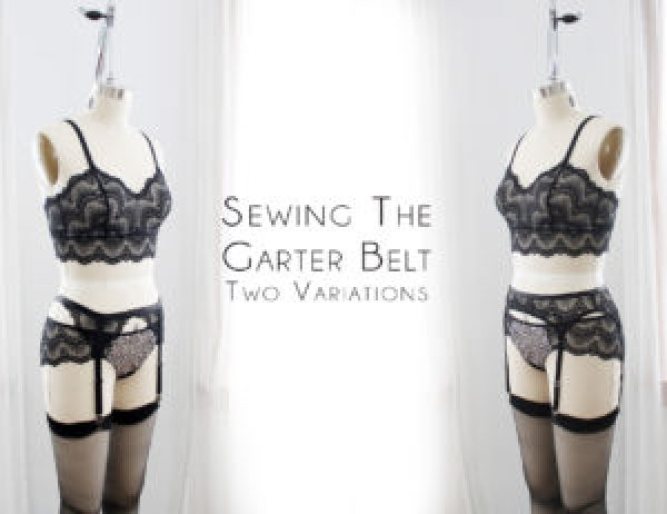 ac5e1c12d6a This post is going to wrap up the construction of our three-piece set. I m  going to go through some tips on both the Mina and Cora garter belts.