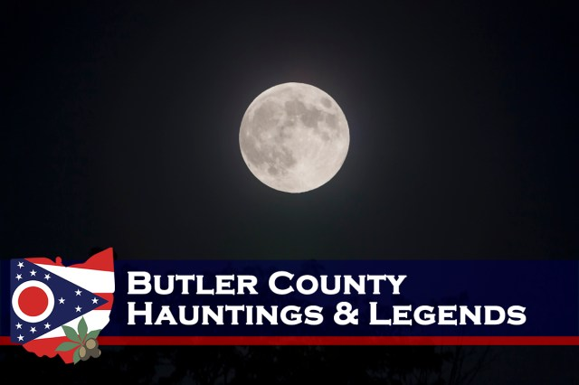 Butler County Hauntings & Legends – Ohio Exploration Society
