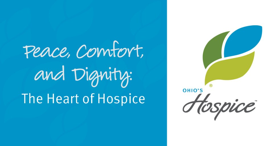 Peace, Comfort, And Dignity: The Heart Of Hospice