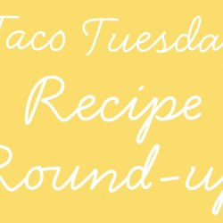 Day 15:: Taco Tuesday {Round-Up}