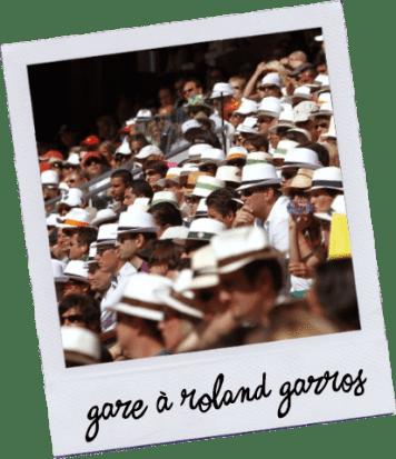 Gare à Roland Garros