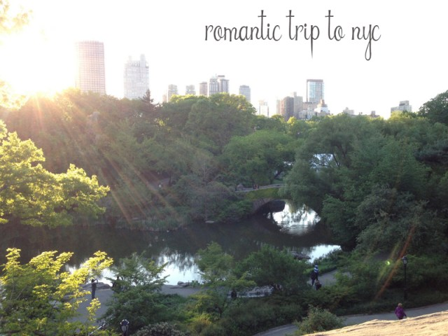 romantic trip to NYC | Oh Lovely Day