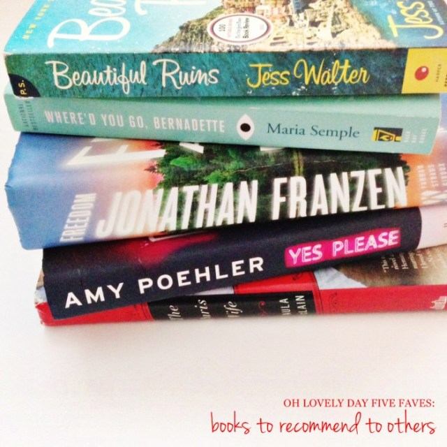 FIVE FAVES: Books to recommend to others | Oh Lovely Day