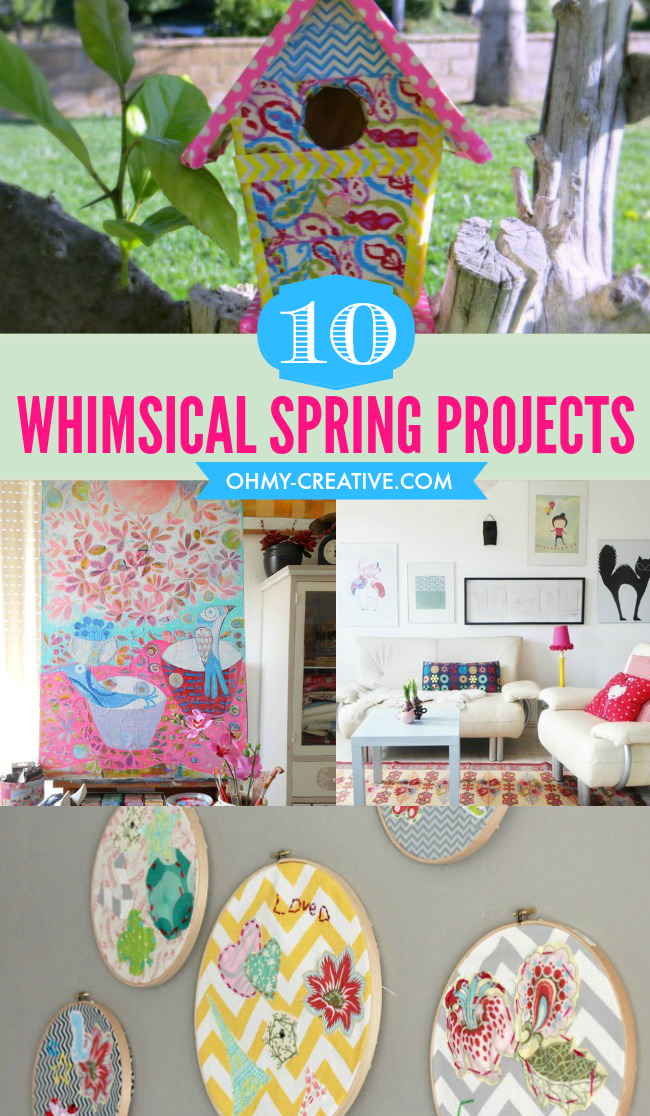 10 Whimsical Spring Projects  |  OHMY-CREATIVE.COM
