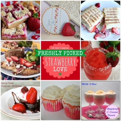 Freshly Picked Strawberry Recipes And Projects