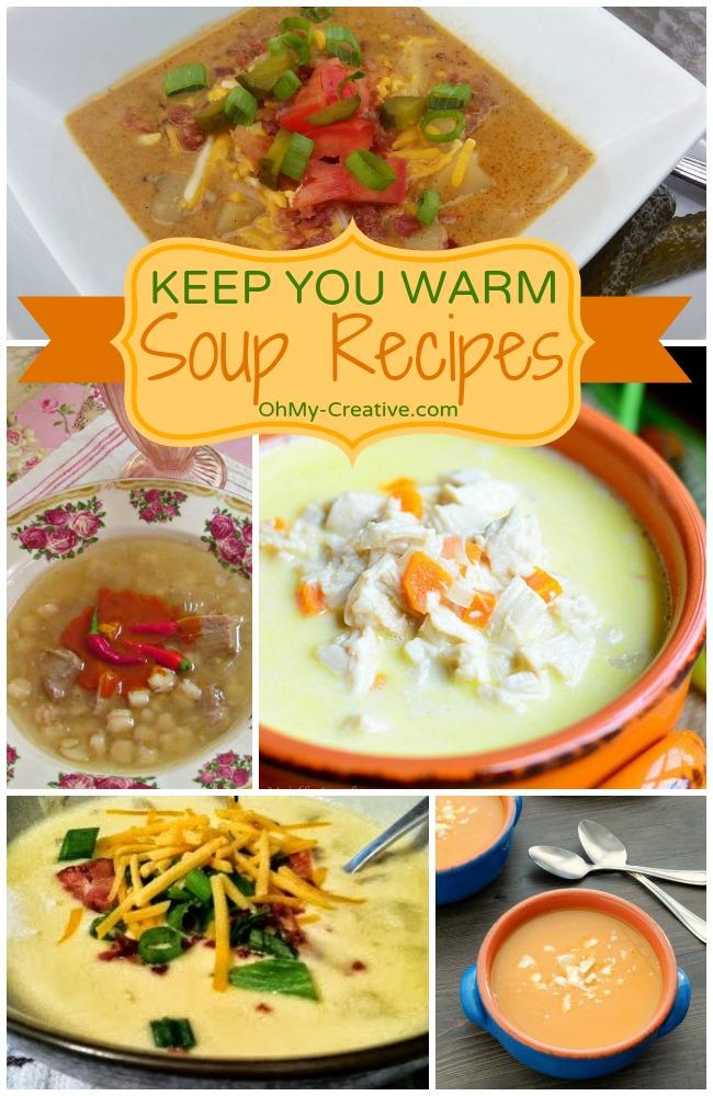 Keep You Warm Soup Recipes - OhMy-Creative.com