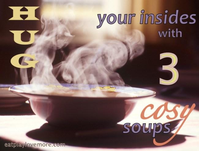three warm winter soups