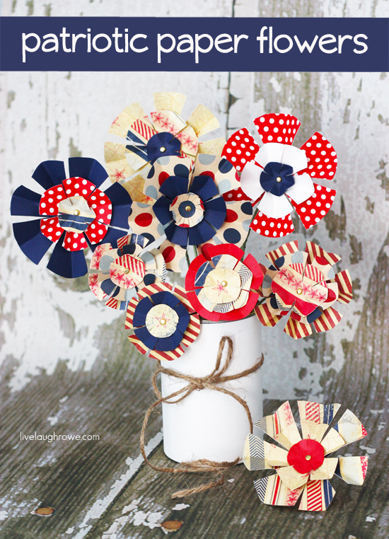 Make these fabulous Patriotic Paper Flowers for your July 4th celebrations -- they'd make great favors or centerpieces!  Tutorial at livelaughrowe.com