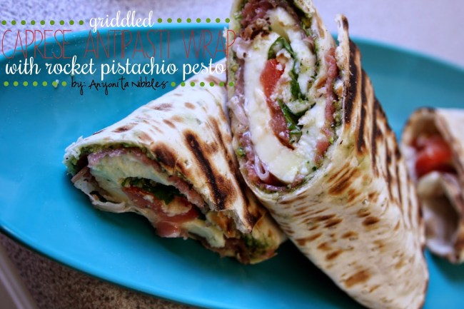 Griddled Caprese Antipasti Wrap with Rocket Pistachio Pesto by Anyonita Nibbles
