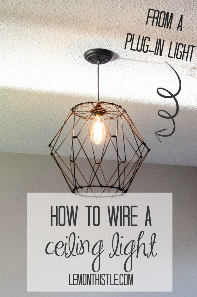 How to wire a ceiling light fixture from a plug in light.