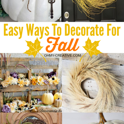 Decorating for the seasons made simple with theses Easy Ways to Decorate for Fall | OHMY-CREATIVE.COM
